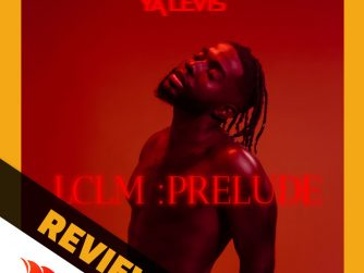 Album review for the recent project LCLM: Prelude by Democratic Republic of Congo star Ya Levis who is based in France