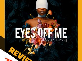 Stella Mwangi has had a good decade in the game with some of the best music placements to feature on major television and for brands. She drops a new project titles Eyes Off Me after about 3 years since her last
