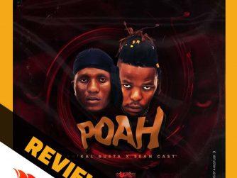 eSwatini duo Lyrikal Busta and Sean Cast HQ drop their hip hop EP titled POAH (Prayers of a Hustler)